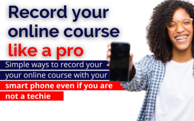 RECORD YOUR ONLINE COURSE LIKE A PRO USING ONLY YOUR SMART PHONE