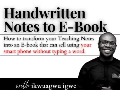 HANDWRITTEN NOTES TO EBOOK