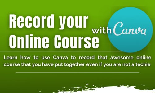 RECORD YOUR ONLINE COURSE WITH CANVA