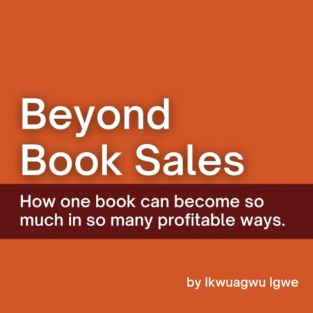 GOING BEYOND YOUR BOOK SALES