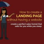 HOW TO CREATE A LANDING PAGE WITHOUT HAVING A WEBSITE