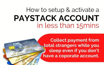 HOW TO SETUP AND ACTIVATE A PAYSTACK ACCOUNT